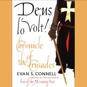 Deus Lo Volt! by  Evan S. Connell audiobook