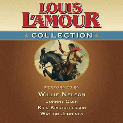 Louis L'Amour Collection by Louis L'Amour audiobook