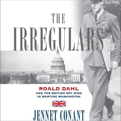 The Irregulars by Jennet Conant audiobook