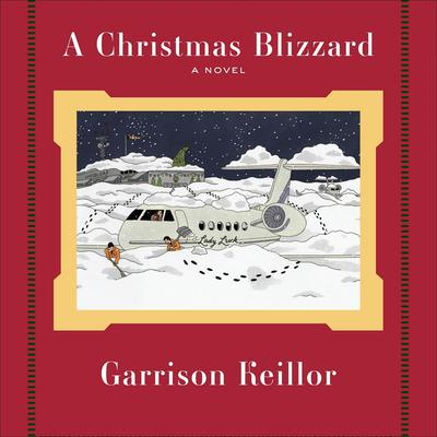 A Christmas Blizzard by Garrison Keillor audiobook