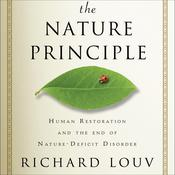 The Nature Principle by  Richard Louv audiobook