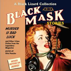 Black Mask 2: Murder IS Bad Luck by Otto Penzler audiobook