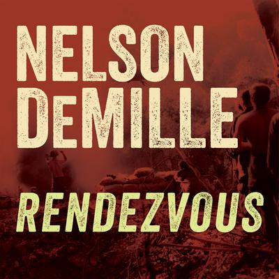 Rendezvous by Nelson DeMille audiobook