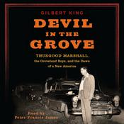 Devil in the Grove by  Gilbert King audiobook