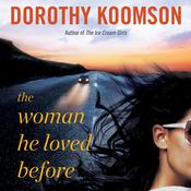 The Woman He Loved Before by  Dorothy Koomson audiobook