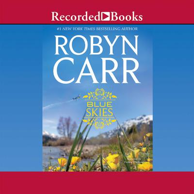 Blue Skies by Robyn Carr audiobook