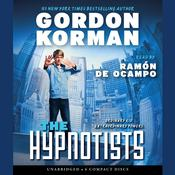 The Hypnotists by  Gordon Korman audiobook