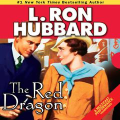 The Red Dragon by L. Ron Hubbard audiobook