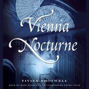 Vienna Nocturne by  Vivien Shotwell audiobook