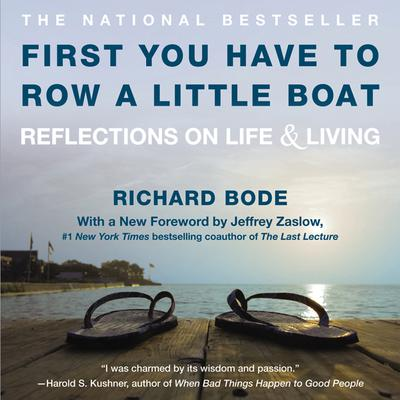 First You Have to Row a Little Boat by Richard Bode audiobook