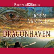 Dragonhaven by  Robin McKinley audiobook