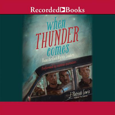 When Thunder Comes by J. Patrick Lewis audiobook