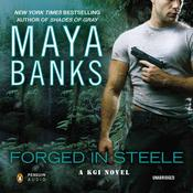 Forged in Steele by  Maya Banks audiobook