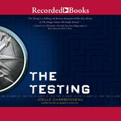 The Testing by Joelle Charbonneau audiobook