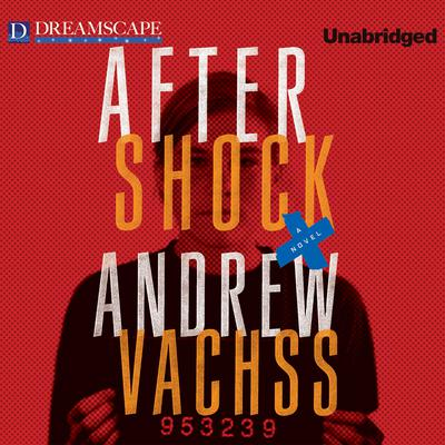 Aftershock by Andrew Vachss audiobook