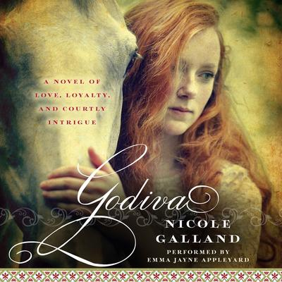 Godiva by Nicole Galland audiobook