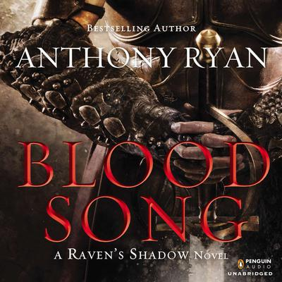 Blood Song by Anthony Ryan audiobook