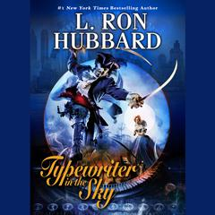 Typewriter in the Sky by L. Ron Hubbard audiobook