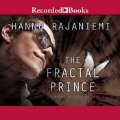 The Fractal Prince by  Hannu Rajaniemi audiobook