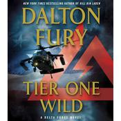 Tier One Wild by  Dalton Fury audiobook
