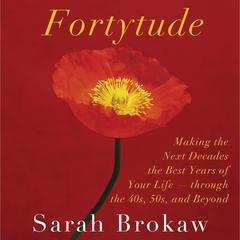 Fortytude by Sarah Brokaw audiobook