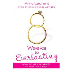 8 Weeks to Everlasting by Amy Laurent audiobook