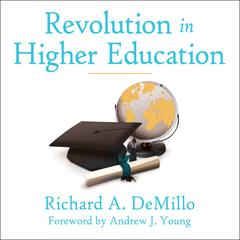 Revolution in Higher Education by Richard A. DeMillo audiobook