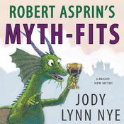 Robert Asprin's Myth-Fits by  Jody Lynn Nye audiobook