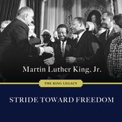 Stride Toward Freedom by  Martin Luther King, Jr audiobook