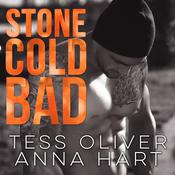 Stone Cold Bad by  Tess Oliver audiobook