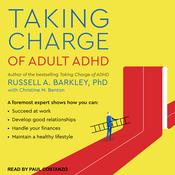 Taking Charge of Adult ADHD by  Russell A. Barkley PhD audiobook