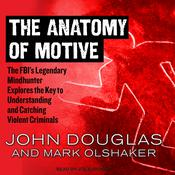 The Anatomy of Motive by  Mark Olshaker audiobook