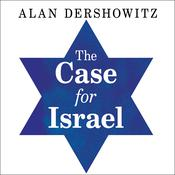 The Case for Israel by  Alan M. Dershowitz audiobook
