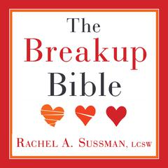 The Breakup Bible by Rachel Sussman audiobook