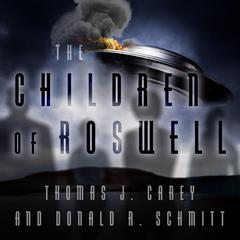 The Children of Roswell by Thomas J. Carey audiobook