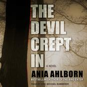 The Devil Crept In by  Ania Ahlborn audiobook