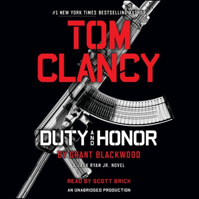 Tom Clancy Duty and Honor by Grant Blackwood audiobook