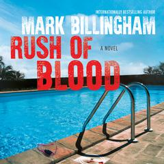 Rush of Blood by Mark Billingham audiobook