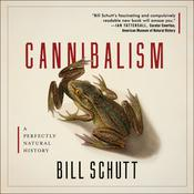 Cannibalism by  Bill Schutt audiobook