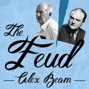 The Feud by  Alex Beam audiobook