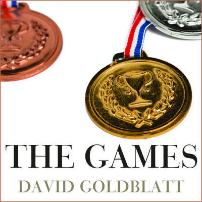 The Games by David Goldblatt audiobook