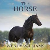 The Horse by  Wendy Williams audiobook