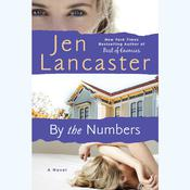 By The Numbers by  Jen Lancaster audiobook