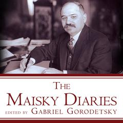 The Maisky Diaries by Gabriel Gorodetsky audiobook