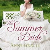 The Summer Bride by  Anne Gracie audiobook
