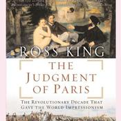 The Judgment of Paris by  Ross King audiobook