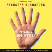 Possible Side Effects by  Augusten Burroughs audiobook