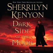 Dark Side of the Moon by  Sherrilyn Kenyon audiobook