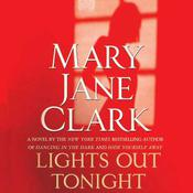Lights Out Tonight by  Mary Jane Clark audiobook