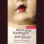 What Ever Happened to Baby Jane? by  Lorelei King audiobook